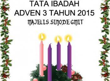 Tata Ibadah Adven 4 2015 – Hidup bersama sebagai keluarga Allah