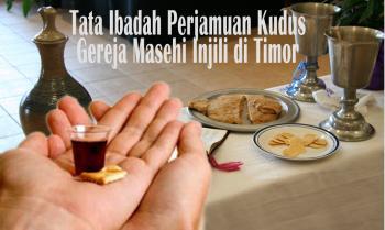 Tata Kebaktian Perjamuan Kudus – Majelis Sinode GMIT