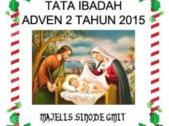 Tata Ibadah Adven 2 2015 – Hidup bersama sebagai keluarga Allah