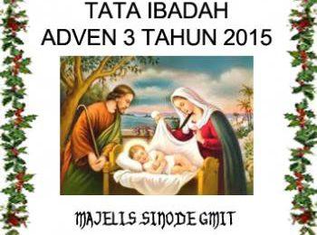 Tata Ibadah Adven 3 2015 – Hidup bersama sebagai keluarga Allah